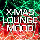 X-Mas Lounge Mood by Various Artists