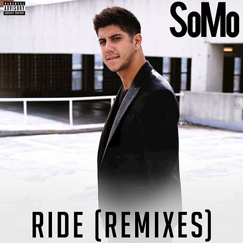 Ride (Remixes) by SoMo
