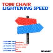 Lightening Speed by Tomi Chair