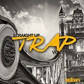 Straight Up Trap! Vol. 5 by Various Artists