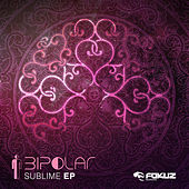 Sublime EP by Bipolar