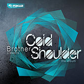 Cold Shoulder CD 2 by Various Artists