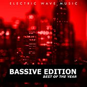 Electric Wave Music Best Of The Year: Bassive Edition - EP by Various Artists
