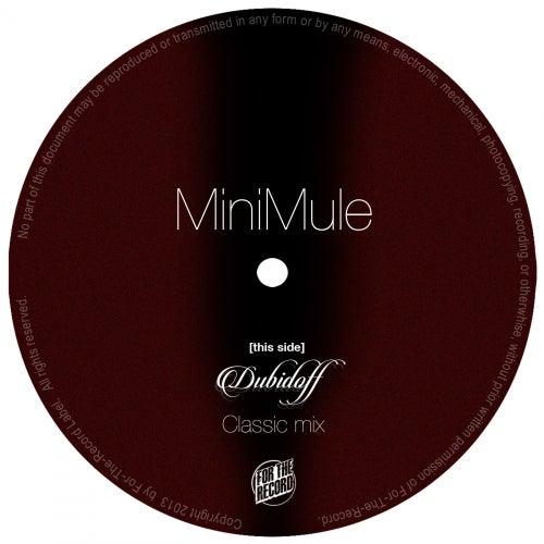 Dubidoff (Classic Mix) by MiniMule