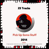 Lupara Records 2014 Pick Up Some Stuff - EP by Various Artists