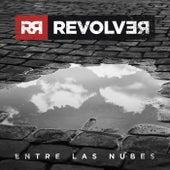 Entre las nubes by Revolver