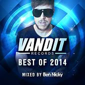 Best of Vandit 2014 (Mixed by Ben Nicky) by Various Artists