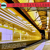 Mind Travellers - Finest Deephouse Selections, Vol. 1 by Various Artists