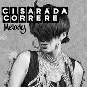 Ci Sarà da Correre by Melody