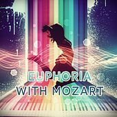 Euphoria with Mozart, Bach, Beethoven – Emotional Music for Serenity, Stress Relief with Classics, Classical Music for Deep Breathing, Natural Hypnosis with Sounds of Classics by Classical Sounds of Euphoria