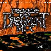 Reggae Bashment Mix Vol. 1 by Various Artists