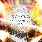 Exam Study with Classical Music – Brain Exercises, Focus & Learning, Study Music, Mental Inspiration, Classical Music for Concentration by Effective Exam Study Academy