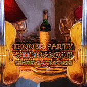 Dinner Party with Famous Classical Music - Mozart, Bach, Beethoven Dinner Party Moods, Instrumental Background Music for Dinner by Dinner Party Moods Club