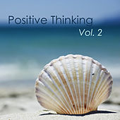 Positive Thinking, Vol. 2 - Relaxing Meditation Music & Sleeping New Age Songs for Concentration, Yoga Class and Deep Sleep by Deep Sleep Positive Thinking: Music To Develop A Complete Meditation Mindset For Yoga