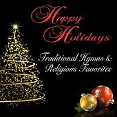 Happy Holidays: Traditional Hymns & Religious Favorites by Various Artists