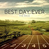 The Race by The Best Day Ever