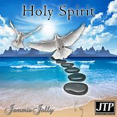Holy Spirit by Jammie Jolly