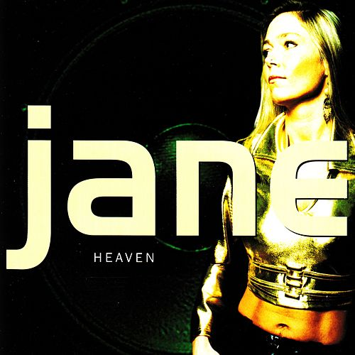 Heaven by Jane