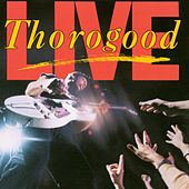 Live by George Thorogood