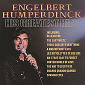 His Greatest Hits by Engelbert Humperdinck