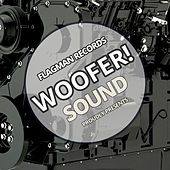 Woofer! Sound - EP by Various Artists