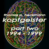 Kopfgeister, Pt. 2 (1994-1999) by Various Artists