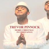 Merry Christmas (We Three Kings) by Trevor Pinnock