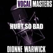 Vocal Masters: Hurt So Bad von Dionne Warwick