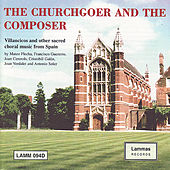 The Churchgoer and the Composer by Cambridge The Choir of Selwyn College