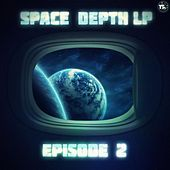 Space Depth LP Episode II by Various Artists