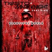 Beautiful World by Tiësto