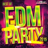 Best of EDM Party 2015 - EP by Various Artists