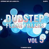 Dubstep Floor Fillers 2014 Vol.5 - EP by Various Artists