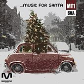 Music For Santa - EP by Various Artists