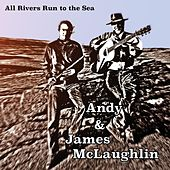 All Rivers Run to the Sea by Andy