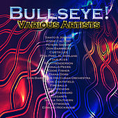 Bullseye! by Various Artists