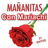 Mañanitas con Mariachi by Various Artists