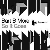 So It Goes by Bart B More