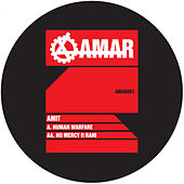 Human Warfare / No Mercy by Amit