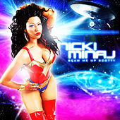Beam Me Up Scotty by Nicki Minaj