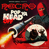 Pop Ya Head Off - Single by Necro