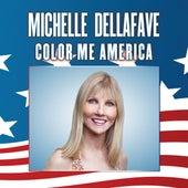 Color Me America - Single by Michelle Dellafave