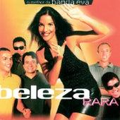 Beleza Rara - O melhor De Banda Eva by Banda Eva
