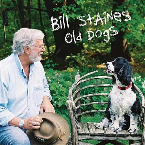 Old Dogs by Bill Staines