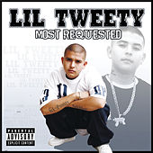 Most Requested by Lil' Tweety