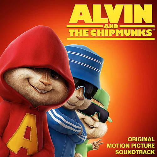 Alvin And The Chipmunks - Original Motion Picture Soundtrack by Alvin and the Chipmunks