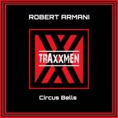 Circus Bells by Robert Armani