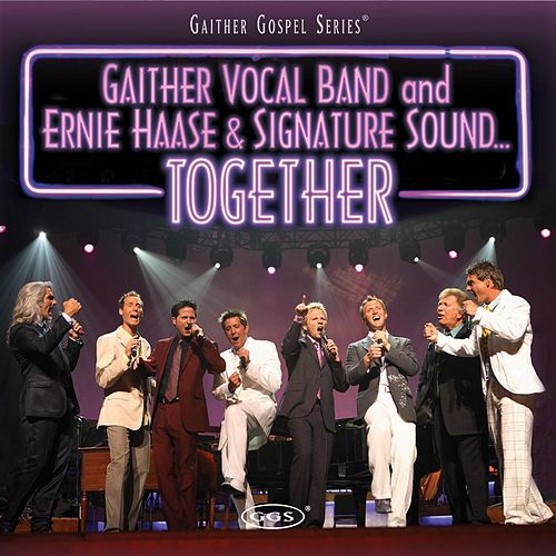 Together by Gaither Vocal Band
