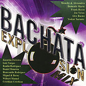 Bachata Explosion Mix by Various Artists