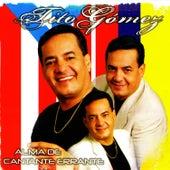 Alma de Cantante Errante by Tito Gomez